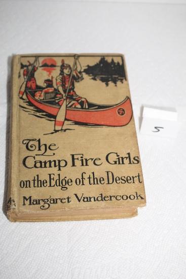 The Camp Fire Girls on the Edge of the Desert Book, 1917, Margaret Vandercook