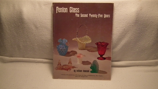 Fenton Glass The Second 25 Years 1931-1955 by Wm. Heacock PB 1986 154 pp. Color & b&w pix.