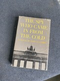 The Spy Who Came in From the Cold 1st Ed.