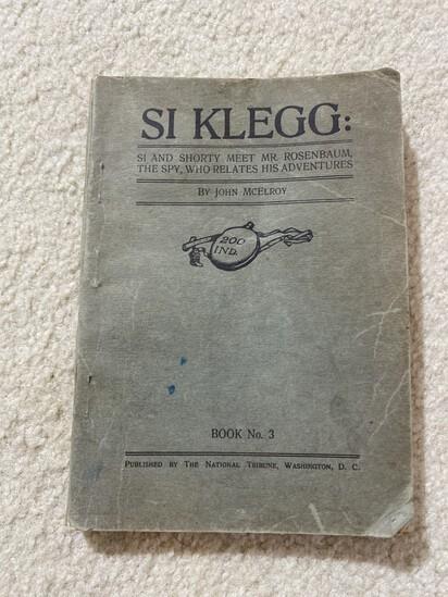 Vintage Book Si Klegg 200th Indiana Military