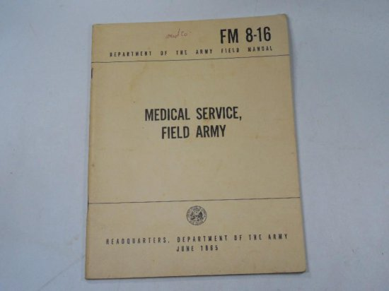 June 1965 Vietnam War Army Manual Medical Service Field Army