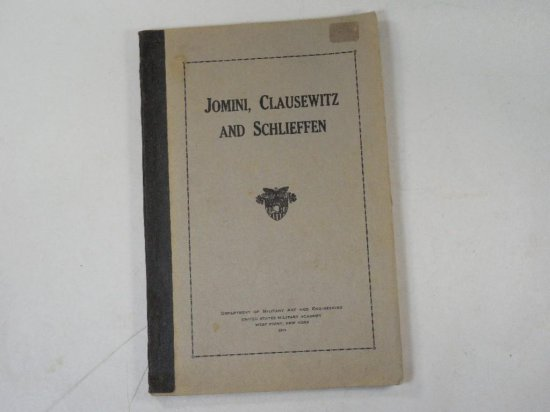 Us Military Academy West Point Jomini, Clausewitz And Schlieffen Book