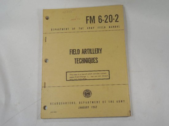 1962 Department Of The Army Field Artillery Techniques Manual