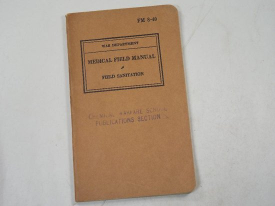 Wwii Medical Field Manual Field Sanitation Chemical Warfare Book