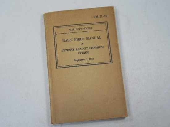 Basic Field Manual Defense Against Chemical Attack 1942 Wwii Military