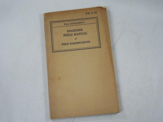 Engineer Field Manual Field Fortifications Wwii Military