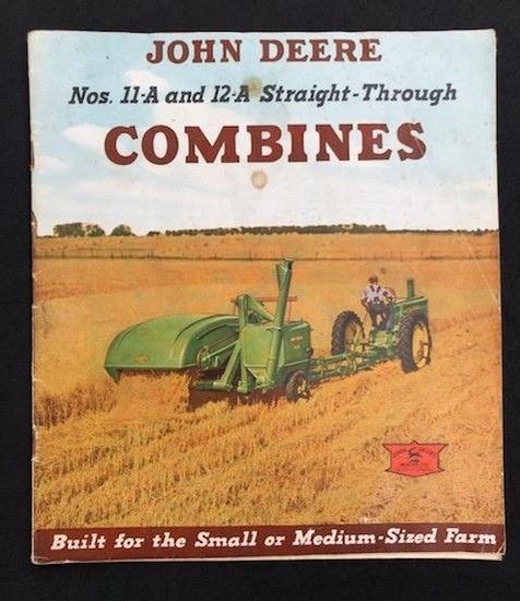 JOHN DEEERE NOS. 11-A AND 12-A STRAIGHT-THROUGH COMBINES BROCHURE