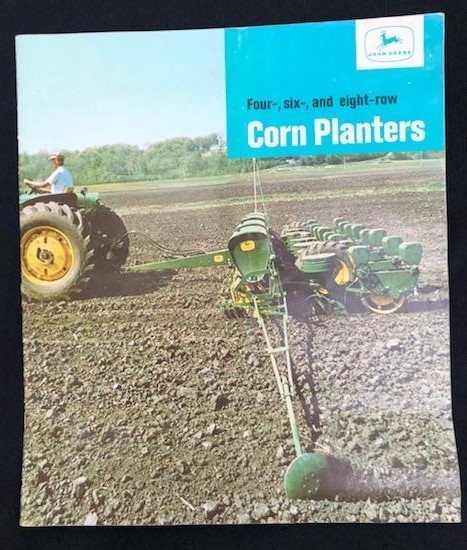 JOHN DEERE FOUR-, SIX-, AND EIGHT-ROW CORN PLANTERS BROCHURE
