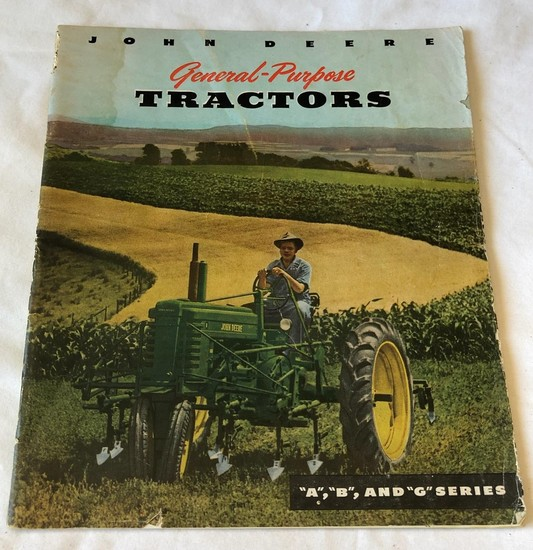 "JOHN DEERE GENERAL PURPOSE TRACTORS SALES BROCHURE - ""A"", ""B"" & ""G"" SERIES"