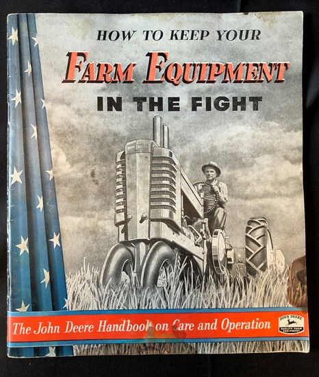 "JOHN DEERE ""HOW TO KEEP YOUR FARM EQUIPMENT IN THE FIGHT"" BOOKLET"