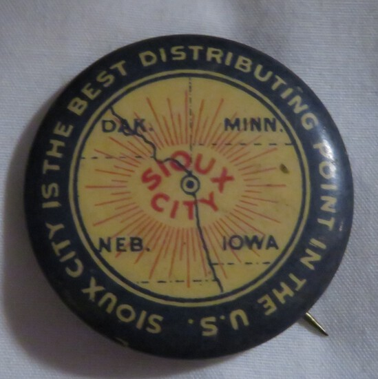 SIOUX CITY, IOWA - BEST DISTRIBUTING POINT IN U.S. - ADVERTISING PIN BACK