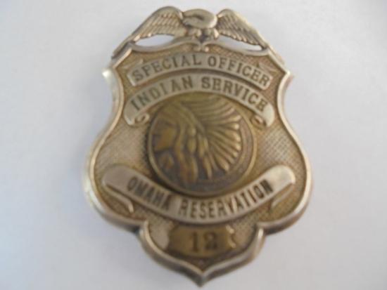 "VINTAGE & REAL ""SPECIAL OFFICER INDIAN SERVICE"" BADGE ---OMAHA RESERVATION-GREAT DESIGN"