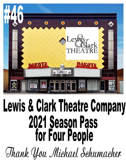 Lewis & Clark Theatre Company – Yankton - 2021 Season Pass for 4 People