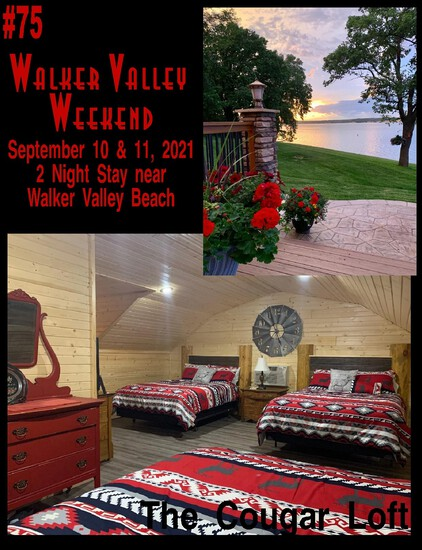 Walker Valley Weekend: 2 Night Stay