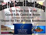 Grand Falls Casino Overnight Stay
