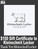 $100 Gift Certificate to Kleinschmit's Locker