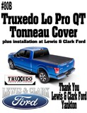Lewis and Clark Ford Package --- Truxedo Lo Pro QT Tonneau Cover Plus Installation at L&C Ford