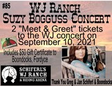 WJ Ranch Suzy Bogguss Concert Tickets and Boondocks Gift Certificate