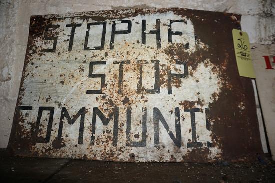 """""""Stop Her Stop Communism"""" sign"""