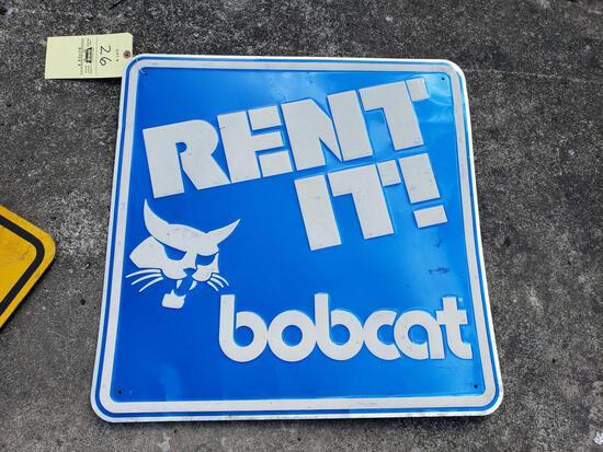 Bobcat Rent It! Sign