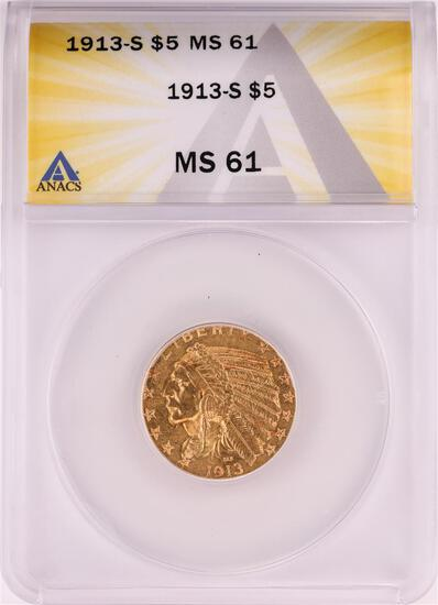1913-S $5 Indian Head Half Eagle Gold Coin ANACS MS61