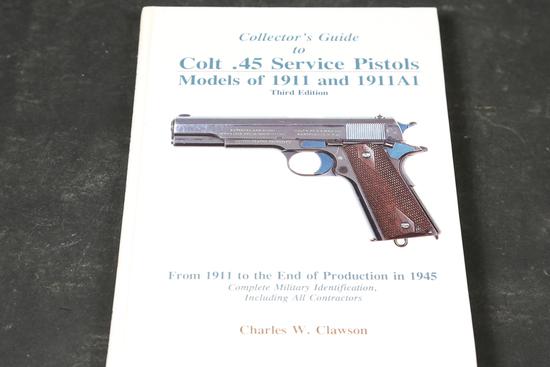 Clawson Colt 45 Service Pistols Book