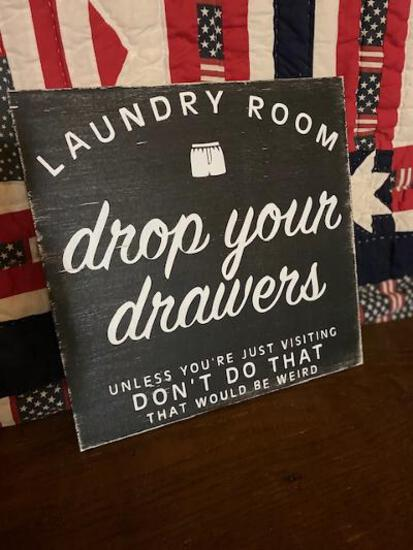Wood 12x12 Sign Drop your Drawers