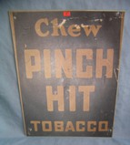 Chew Pinch Hit Tobacco retro style advertising sign