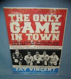 The Only Game in Town Baseball retro style sign