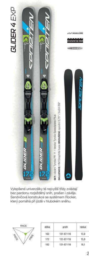 Sporten Glider 4 EXP Skis w/PR11 Bindings $500 Value