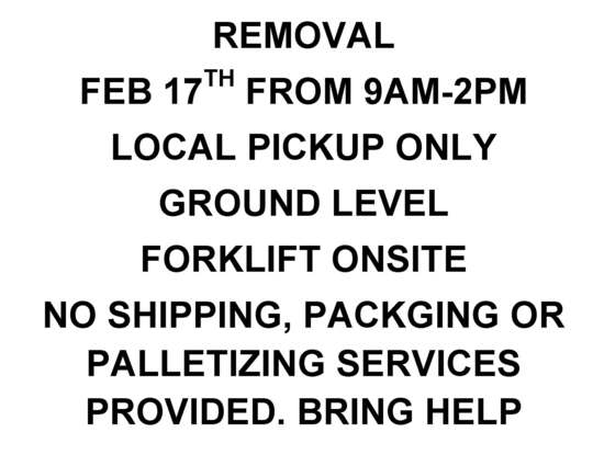 REMOVAL FEBRUARY 17TH FROM 9AM-2PM ONLY