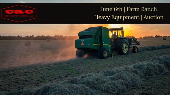 Ring 1 Farm/Ranch/Heavy Equipment Auction