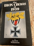 Book - The Iron Cross of 1939