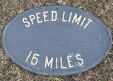 Cast Speed Limit Sign