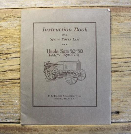 Instruction Book and Spare Parts List for Uncle Sam 20-30 Farm Tractor