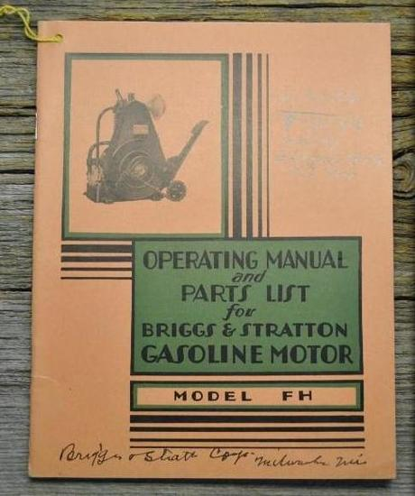 Operating Manual & Parts List for Briggs & Stratton Gasoline Engines