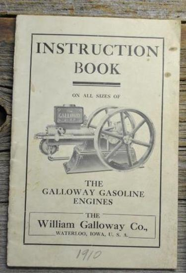 Instruction Book On All Sizes The Galloway Gasoline Engines