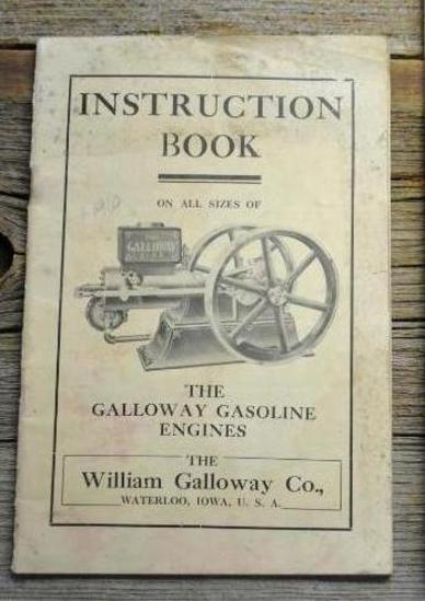 Instruction Book On All Sizes Of The Galloway Gasoline Engines