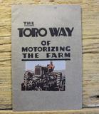The Toro Way of Motorizing The Farm