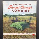 John Deere No. 12-A Straight-Through Combine