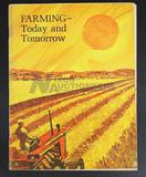 Allis-Chalmers Farming- Today and Tomorrow