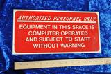 Authorized Personal Only Sign