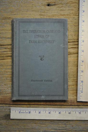The Operation, Care And Repair of Farm Machinery, Fourteenth Edition