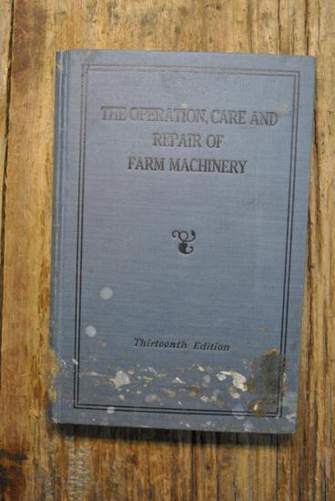 The Operation, Care, and Repair of Farm Machinery, Thirteenth Edition