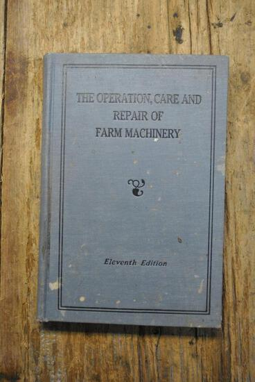 The Operation, Care, and Repair of Farm Machinery, Eleventh Edition