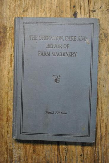 The Operation, Care and Repair of Farm Machinery, Ninth Edition