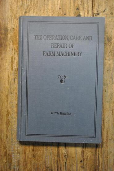 The Operation, Care, and Repair of Farm Machinery, Fifth Edition