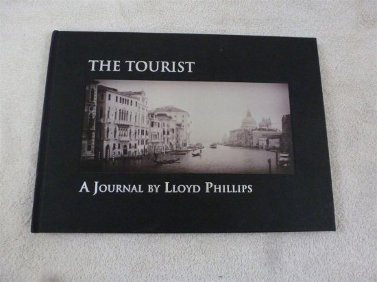 THE TOURIST A Journal By LLOYD PHILLIPS Autograph