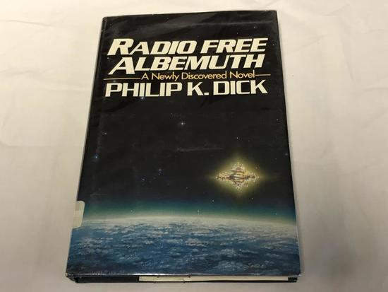 RADIO FREE ALBEMUTH Philip K. Dick HC Book 1985