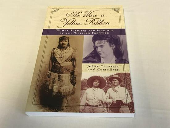 She Wore a Yellow Ribbon: Women Soldiers & Patriots / Western Frontier PB BOOK
